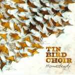 TIN BIRD CHOIR